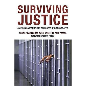 Surviving Justice - America's Wrongfully Convicted and Incarcerated by