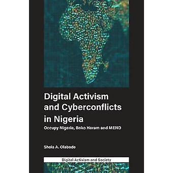 Digital Activism and Cyberconflicts in Nigeria - Occupy Nigeria - Boko