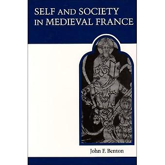 Self and Society in Medieval France (Medieval Academy Reprints for Teaching)