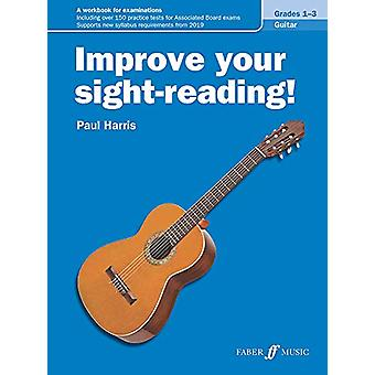 Improve your sight-reading! Guitar Grades 1-3 by Paul Harris - 978057