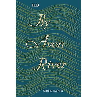 By Avon River by H. D. - Lara Vetter - 9780813062372 Book
