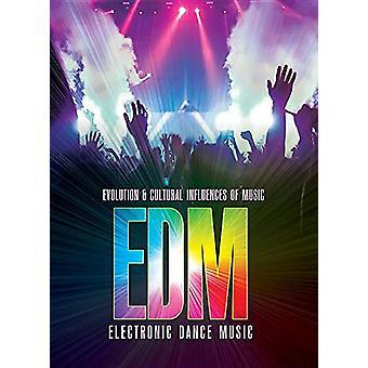 Electronic Dance Music (Edm) by Julie K Godard - 9781422243718 Book