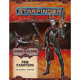 Starfinder Adventure Path - Fire Starters (Dawn of Flame 1 of 6) by Ja