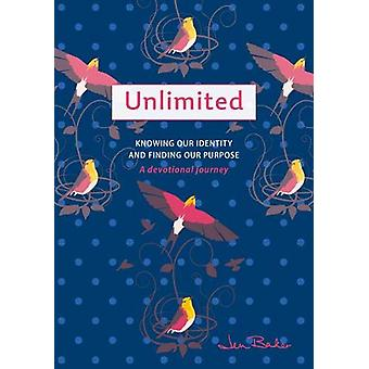Unlimited - A Devotional Journey - Knowing our Identity and Finding our
