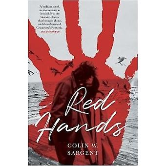 Red Hands by Sargent & Colin W.