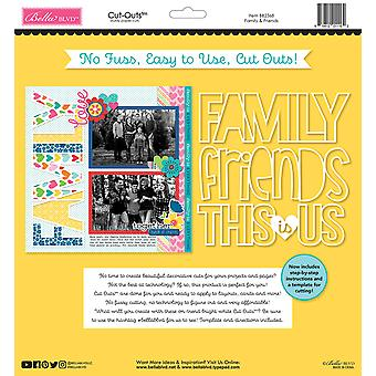 Bella BLVD Besties Family & Friends 12x12 Inch Cut Outs