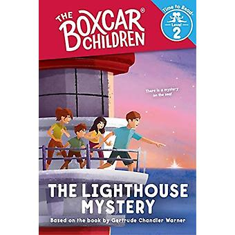 The Lighthouse Mystery the Boxcar Children Time to Read Level 2 by Created by Gertrude Chandler Warner & Illustrated by Shane Clester