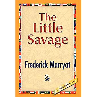 The Little Savage by Captain Frederick Marryat - 9781421889320 Book