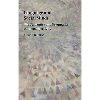 Language and Social Minds by Vittorio Lancaster University Tantucci