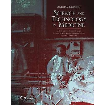 Science and Technology in Medicine by Andras Gedeon