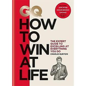 GQ How to Win at Life
