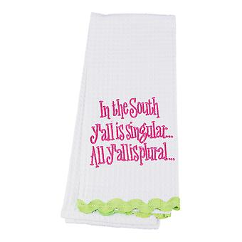 In the South Yall is Singular All Yall Plural Southern Embroidered Kitchen Towel