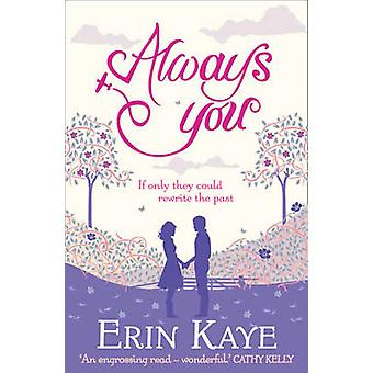 Always You by Erin Kaye