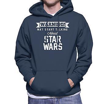 Waarschuwing kan beginnen te praten over Star Wars mannen Hooded Sweatshirt