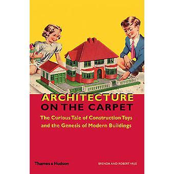 Architektur auf dem Teppich - das neugierige Märchen von Konstruktionsspielzeug und