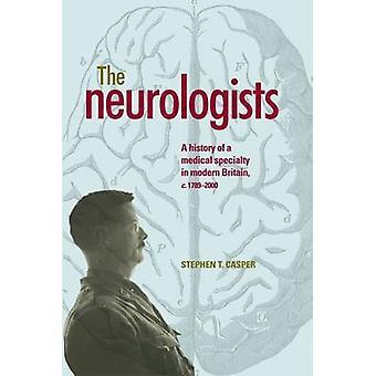 Neurologer - en historia av en medicinsk specialitet i moderna Storbritannien