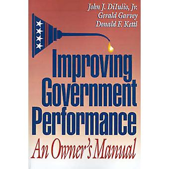 Verbeteren van de prestaties van de regering - een handleiding door John J. Diluli