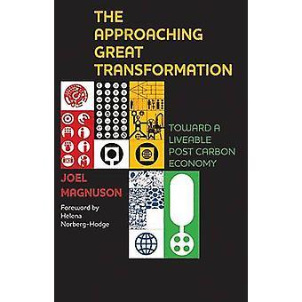 Nærmer stor transformasjonen - mot en Liveable Post Carbon E
