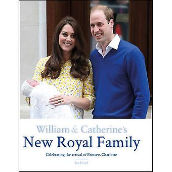 William & Catherine nouvelle famille royale par Ian Lloyd - 9781780976624 B