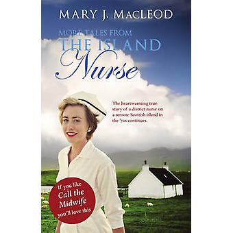 Más cuentos de la enfermera de la isla por Mary Macleod - libro 9781910021170
