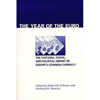 Das Jahr der Euro - Kultur - politische und soziale - Einfuhr von