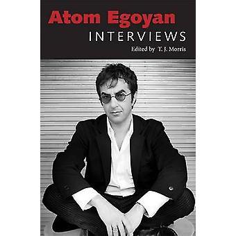 Atom Egoyan - Interviews de T. J. Morris - livre 9781604734874
