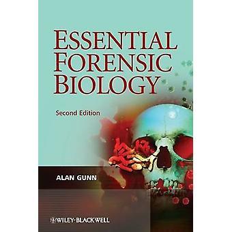 Essential Forensic Biology by Alan Gunn - 9780470758038 Book