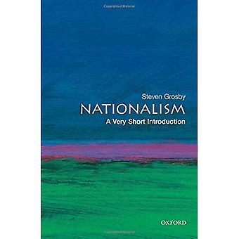 Nationalisme: Une Introduction très courte (très courte introduction)