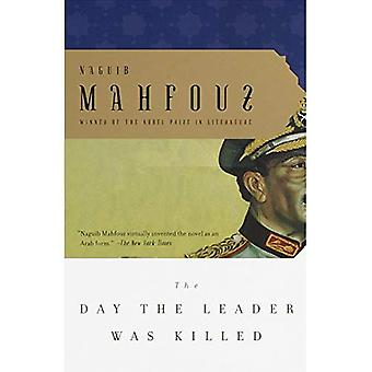The Day the Leader Was Killed