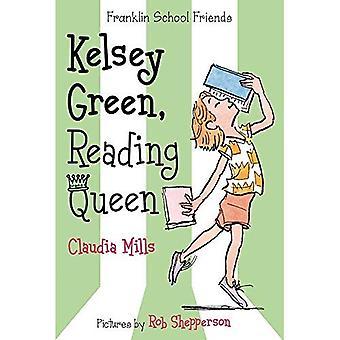 Kelsey grün, Königin (Franklin Schulfreunde) lesen
