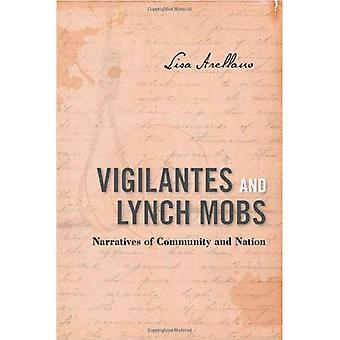 Vigilantes en Lynch Mobs
