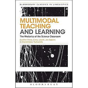Multimodal, ensino e aprendizagem: os Rhetorics da sala de aula de ciência (Bloomsbury clássicos em linguística)