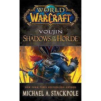 World of Warcraft: Vol'jin: schaduwen van de Horde: Mists of Pandaria boek 2