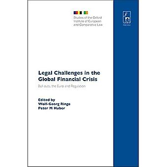Legal Challenges in the Global Financial Crisis (Studies of the Oxford Institute of European & Comparative Law)