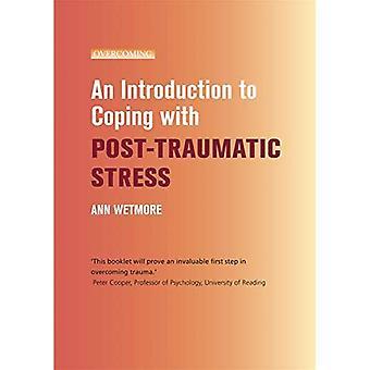 En introduktion till hantera posttraumatisk Stress