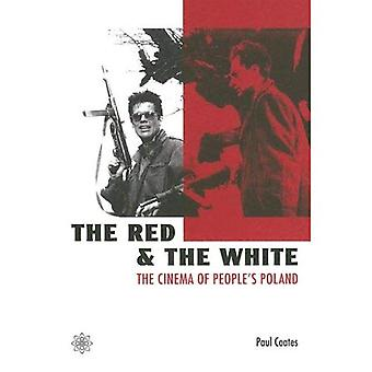 The Red and the White: The Cinema of People's Poland