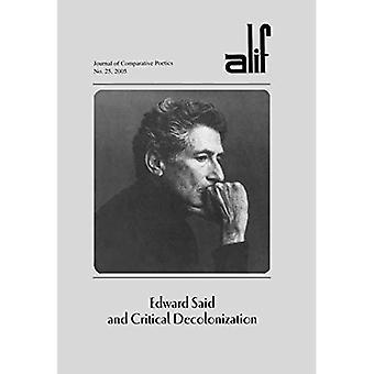 Edward ha detto e critico decolonizzazione: 25 (Alif: giornale di Poetics comparativo)