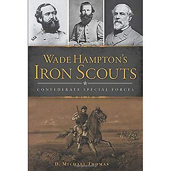 Wade Hamptons järn scouter: samhörighet specialstyrkor (inbördeskriget)