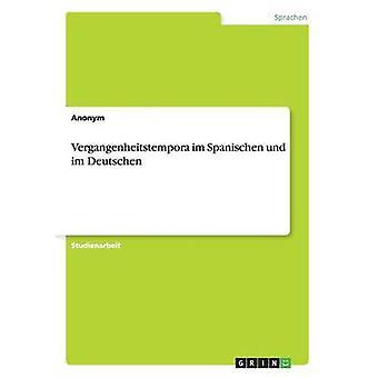 Vergangenheitstempora im Spanischen und im Deutschen av navnløsheten