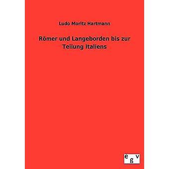 Yhä varmemman und Langobarden bis zur Teilung Italiens by Hartmann/Teachers & Ludo Moritz