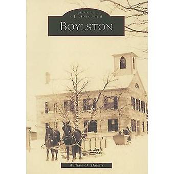 Boylston by William O Dupis - 9780738503349 Book
