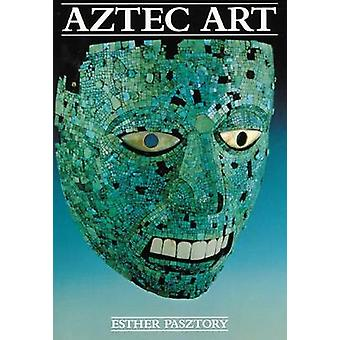 Aztec Art (New edition) by Esther Pasztory - 9780806125367 Book