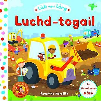 Lub Agus Lorg - Luchd-Togail by Samantha Meredith - 9780861525836 Book