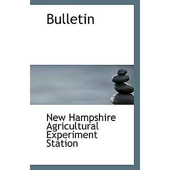 Bulletin by Hampshire Agricultural Experiment Statio - 9781113400857