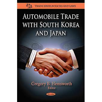 Automobile Trade with South Korea & Japan by Gregory B. Hemsworth - 9