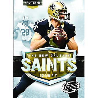 The New Orleans Saints Story by Larry Mack - 9781626173743 Book