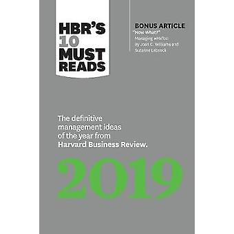 HBR's 10 Must Reads 2019 - The Definitive Management Ideas of the Year