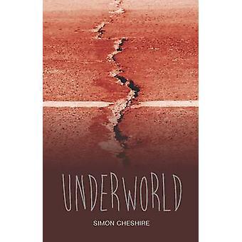 Underworld by Simon Cheshire - 9781781478059 Book