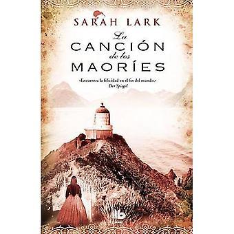 La Cancion de los Maories by Sarah Lark - 9788498728354 Book