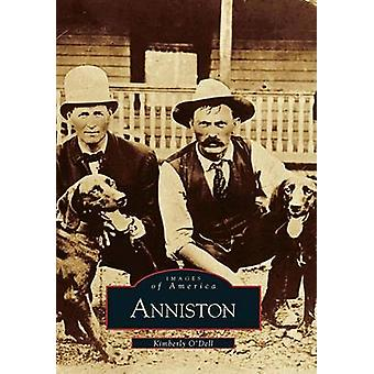 Anniston by Kimberly O'Dell - 9780738506012 Book
